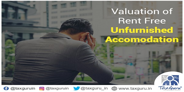 Valuation-of-Rent-Free-unfurnished-accomodation