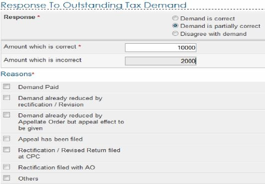 How to submit response to outstanding income tax demand if amount entered is not equal to outstanding demand amount than user should mandatorily fill one or more reasons listed below spiritdancerdesigns Images