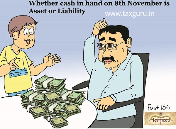 cash-in-hand-as-on-8th-november-an-asset-or-liability