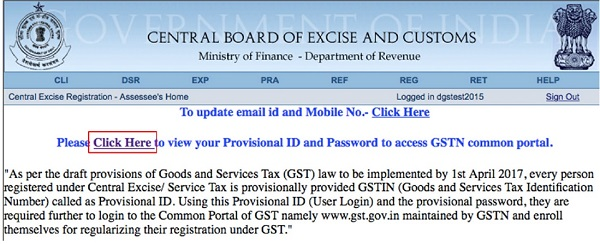 Login to aces.gov.in to view your GSTN Provisional ID and Password