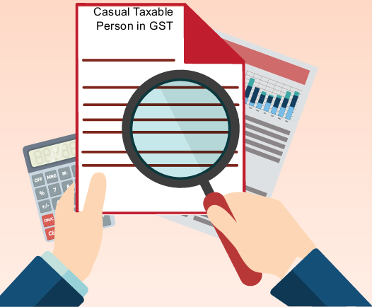 FAQs on Registration by Casual Taxable Person | TaxGuru