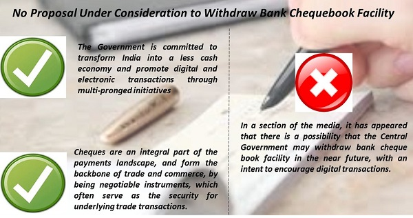 No proposal to withdraw bank chequebook facility