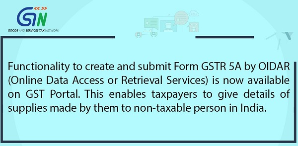 Functionality to create and submit Form GSTR 5A by OIDAR