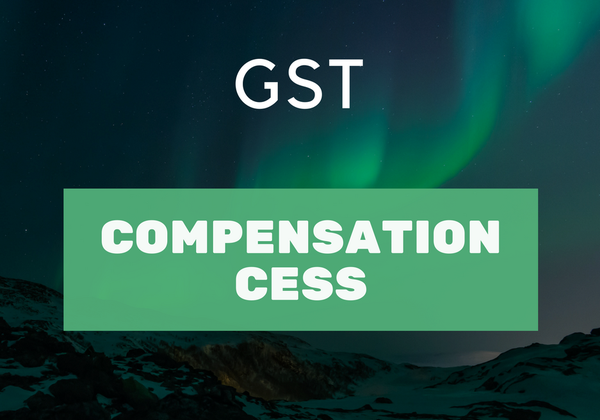 Compensation cess in GST