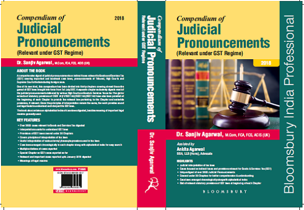 Compendium of Judicial Pronouncements (Relevant under GST Regime)