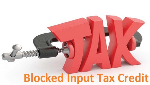 Input Tax Credit Not available i.e. blocked input tax credit