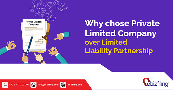 Why chose Private Limited Company over Limited Liability Partnership