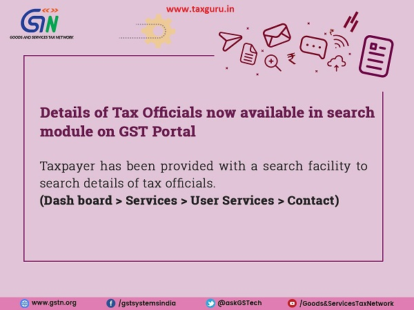 Details of Tax Officials now available in search module on GST Portal