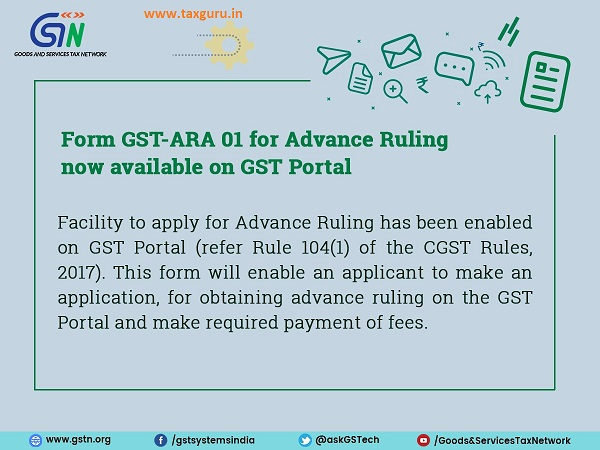 Form GST-ARA 01 for Advance Ruling now available on GST Portal