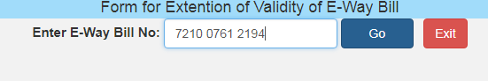 Form for Extension of Validity of Eway Bill with number