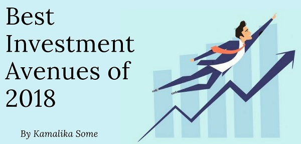 Best Investment Avenues of 2018