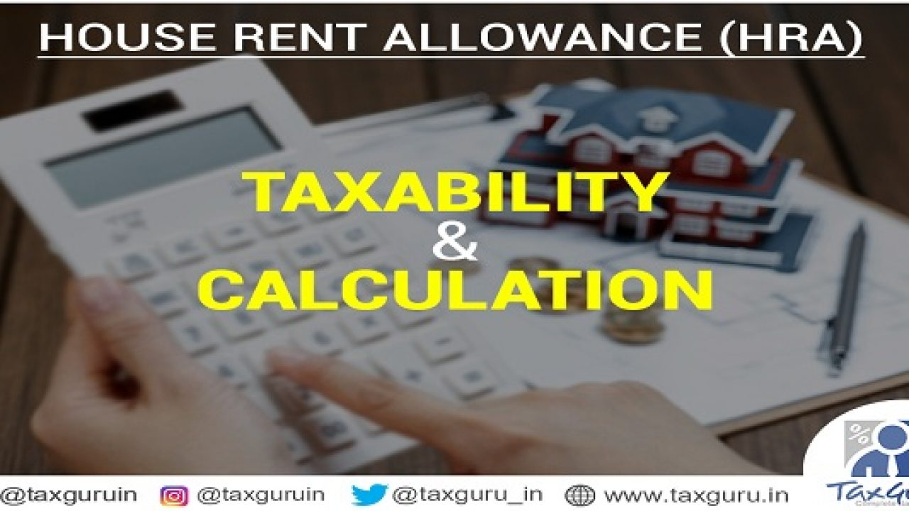 HRA Calculation: House Rent Allowance Taxability & Calculation, HRA