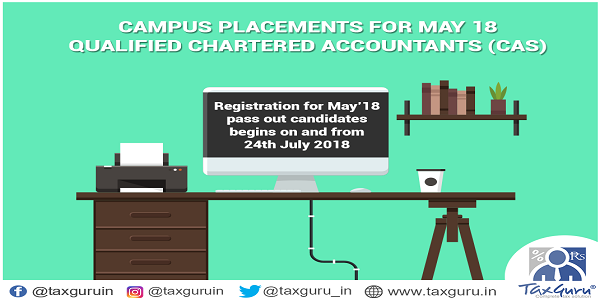 Campus Placements for may 18 Qualified Chartered Accountants (CAS)