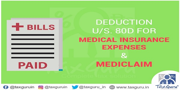 Deducation Us. 80D for Medical Insurance & Mediclame