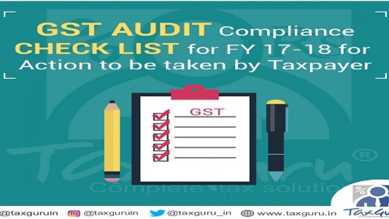 GST Audit Compliance Check List for FY 17-18 | TaxGuru