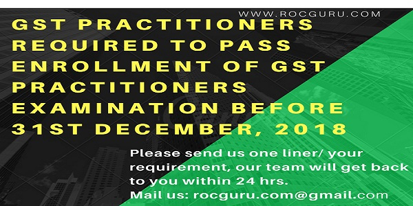 GST Practitioners to pass Examination Before 31st December