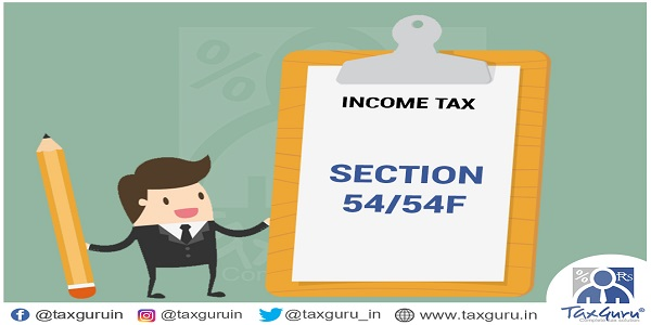 Income Tax Section 54 and 54 F
