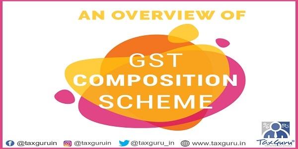 An Overview of gst composition scheme