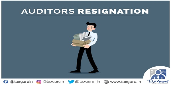 Auditors Resignation