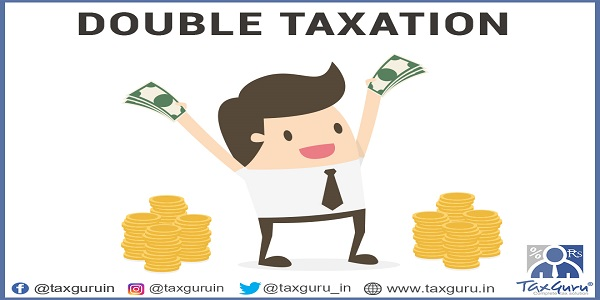 How To Get Relief In Case Of Double Taxation Taxguru