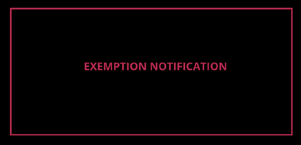 Exemption Notification