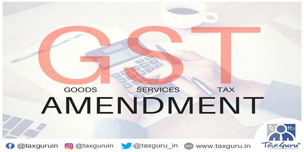 GST Amendment