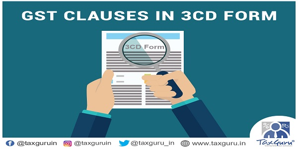 GST Clauses in 3CD Form