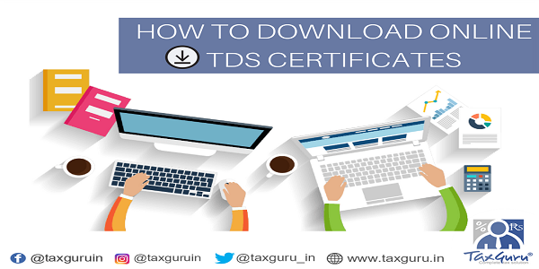 How to download online TDS Certificates