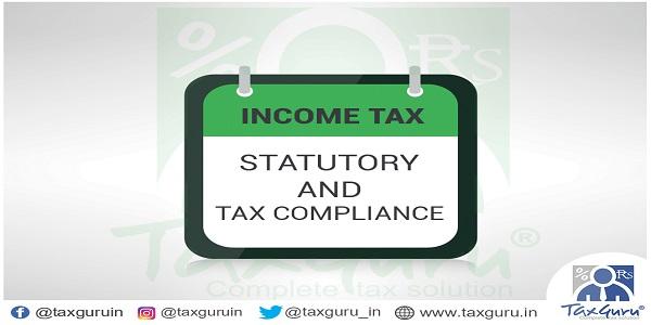 Income Tax Statutory and Tax Compliance