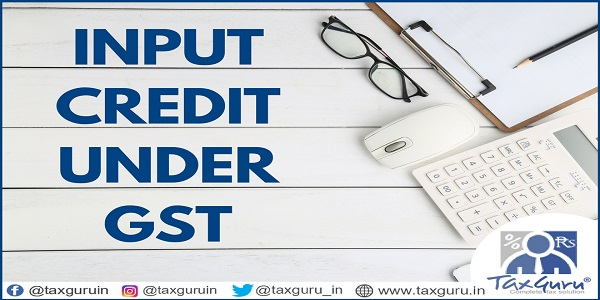 Input Credit under GST