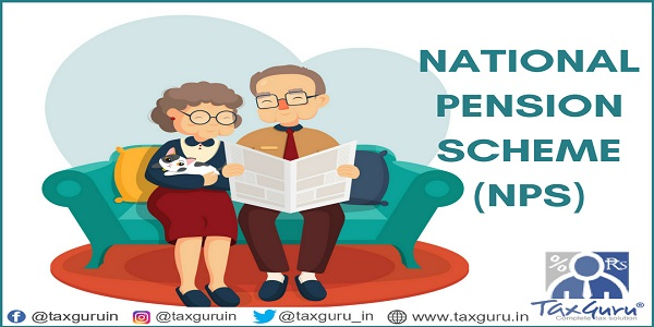 National Pension Scheme ( NPS)