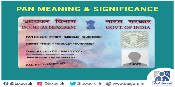 PAN Meaning, Significance, who can apply & Procedure | TaxGuru