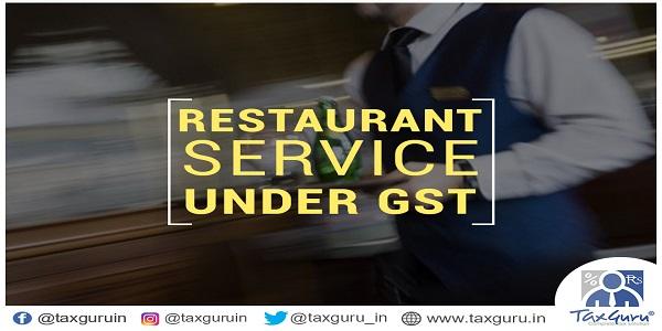 Restaurant Service under GST