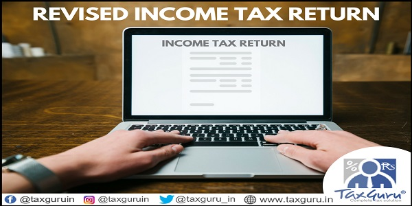 Revised Income Tax Return