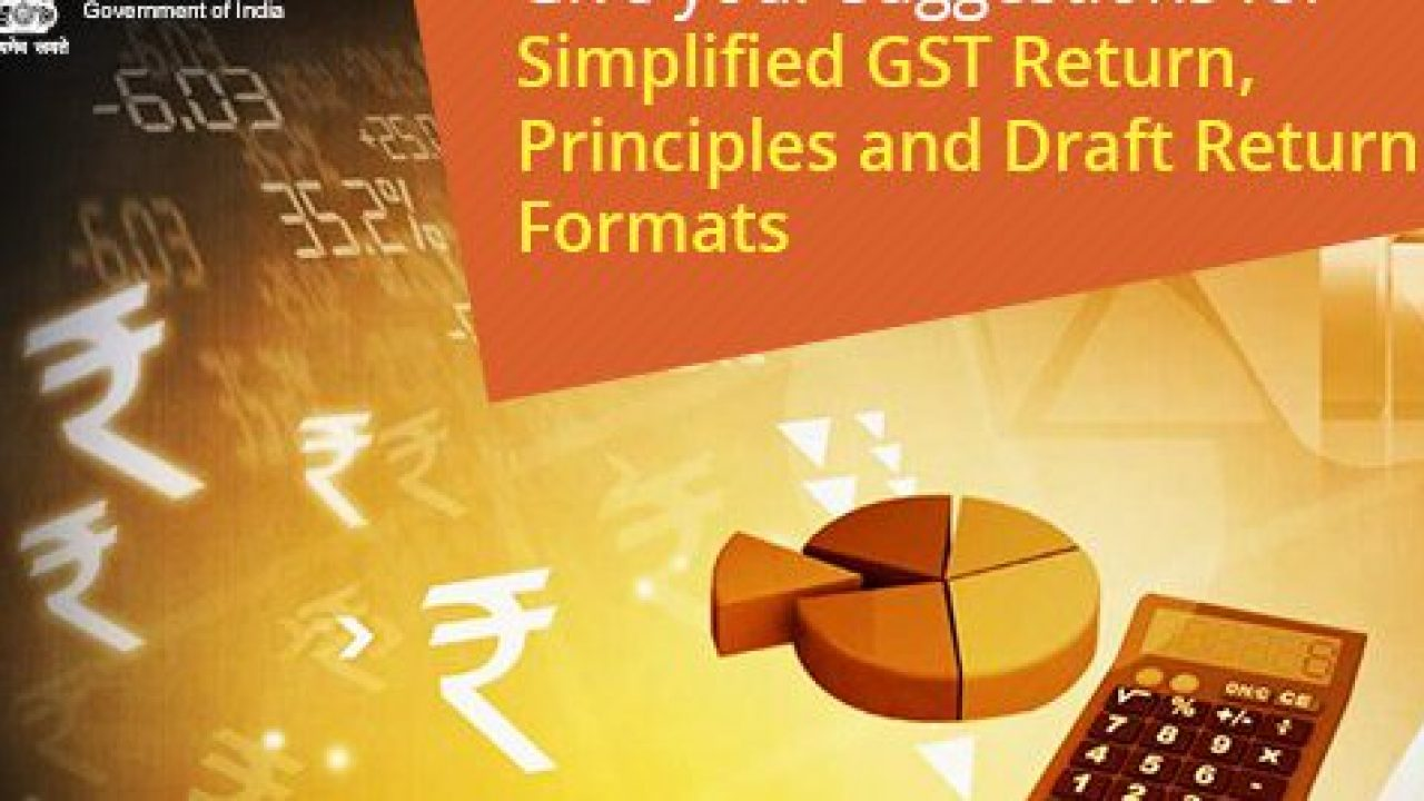 All About Proposed Simplified GST Returns – Sahaj And Sugam