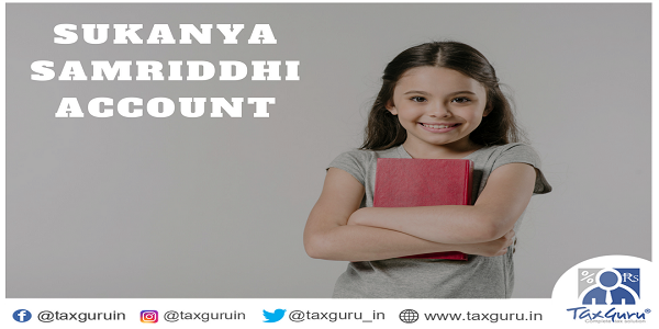 Sukanya Samriddhi Account