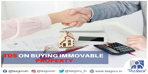 TDS on Buying Immovable property