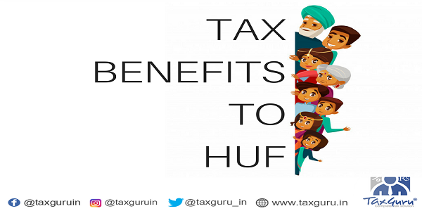 Tax Benefits To HUF