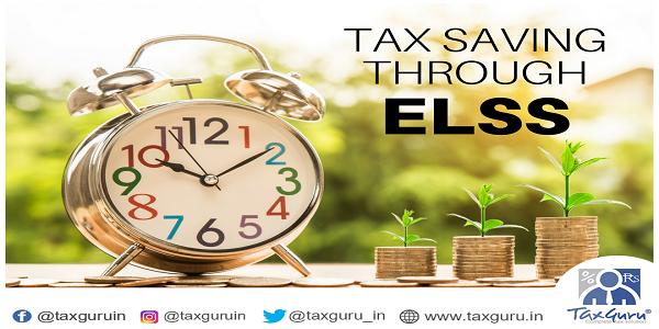 Tax Saving Through ELSS