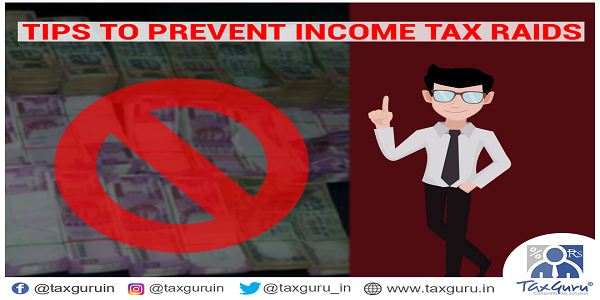 Tips to Prevent Income Tax Raids