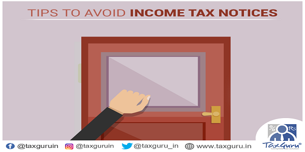 Tips yo Avoid Income Tax Notices