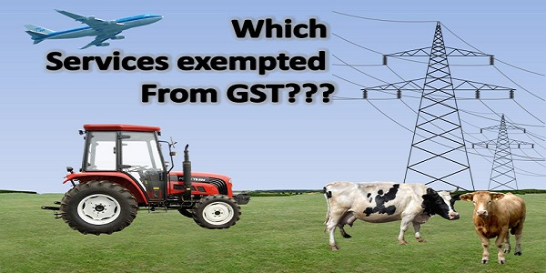 Which services exempted from GST