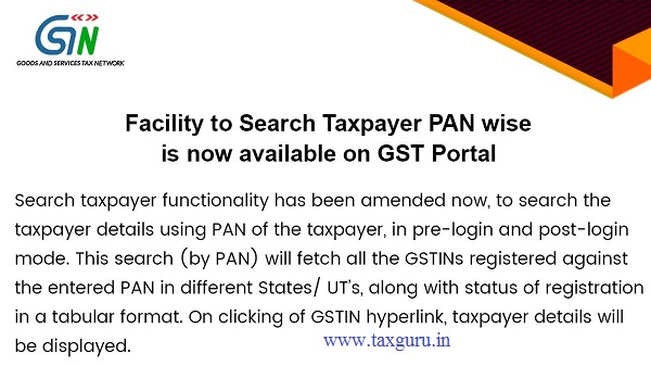 Facility to Search Taxpayer PAN wise is now available on GST Portal