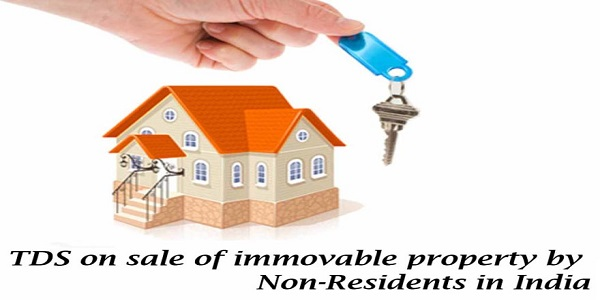TDS on sale of Immovable property in India by a non-resident Indian NRI