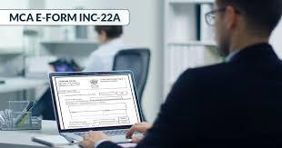 MCA E-Form INC-22A