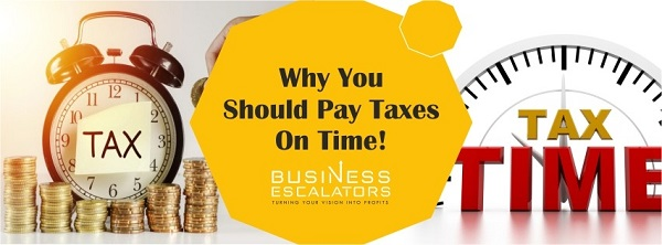 Why you should pay taxes on time