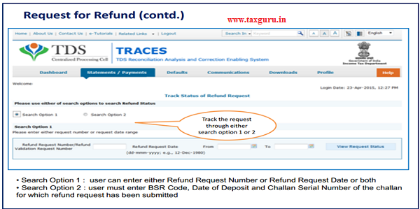 "Choose ""option 1 or Option 2"" to search Refund Status"