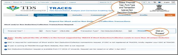 """Step 3 Select """"Financial Year, Form Type and Transaction type as Non Deduction Collection"""" and Click on """"Proceed"""""""