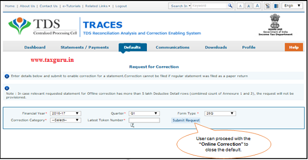 User will be redirected to Online Correction Screen Total Outstanding Demand
