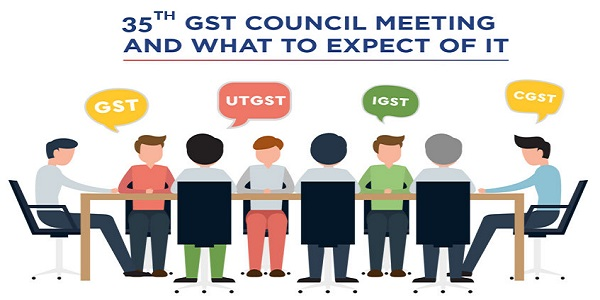 What to expect from 35th GST Council Meeting